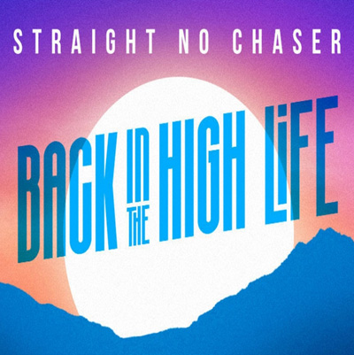 straight no chaser bach in the high life
